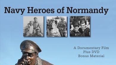 Navy Heroes of Normandy by World War II Foundation