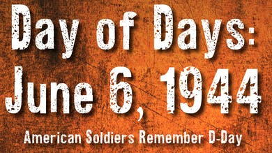 Day of Days: June 6, 1944 by World War II Foundation