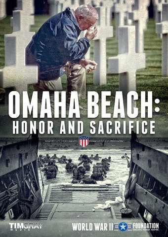 Omaha Beach: Honor and Sacrifice by World War II Foundation, powered by Intelivideo