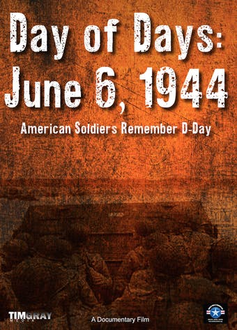 Instant Access to Day of Days: June 6, 1944 by World War II Foundation, powered by Intelivideo