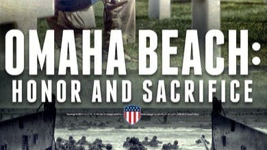Omaha Beach Honor and Sacrifice by World War II Foundation