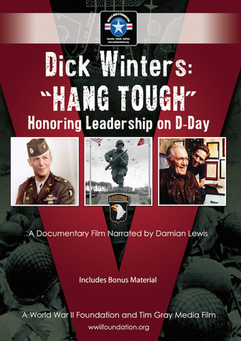 Instant Access to Dick Winters: Hang Tough by World War II Foundation, powered by Intelivideo