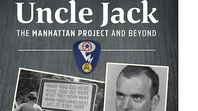 Uncle Jack-Manhattan Project by World War II Foundation