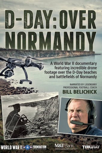 D-Day: Over Normandy by World War II Foundation, powered by Intelivideo