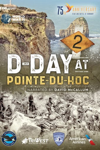 D-Day at Pointe-du-Hoc by World War II Foundation, powered by Intelivideo
