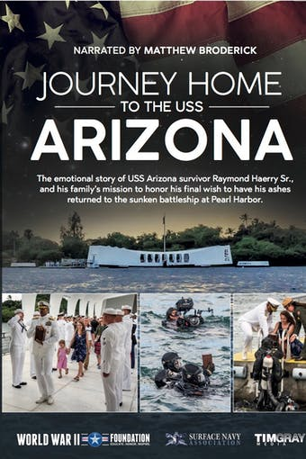 Instant Access to Journey Home to the USS Arizona by World War II Foundation, powered by Intelivideo