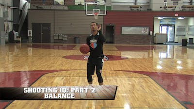 Instant Access to Shooting IQ Part 2: Balance by Smart Basketball Training, powered by Intelivideo