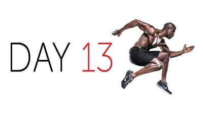 Instant Access to Day 13: Taking it Higher in Your Workout by Robert Brace, powered by Intelivideo
