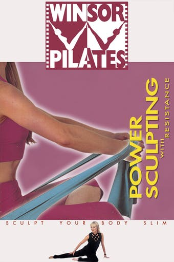 Instant Access to Power Sculpting with Resistance by Winsor Pilates, powered by Intelivideo