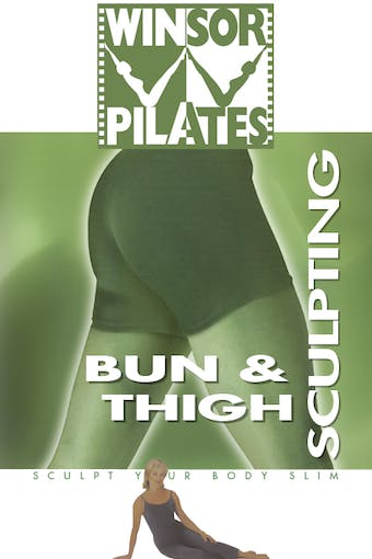 Instant Access to Bun & Thigh Sculpting by Winsor Pilates, powered by Intelivideo