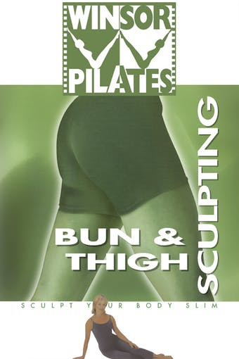 Bun & Thigh Sculpting by Winsor Pilates
