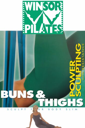 Power Sculpting with Resistance Buns & Thighs by Winsor Pilates