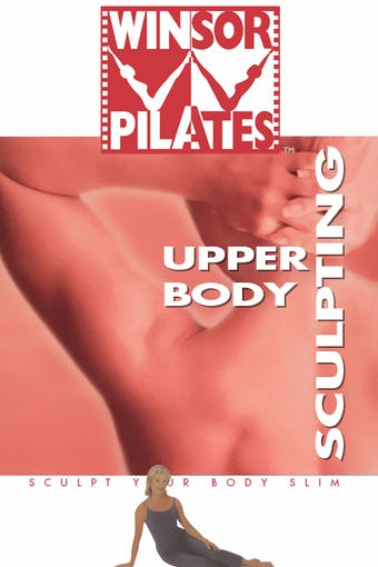 Upper Body Sculpting by Winsor Pilates, powered by Intelivideo