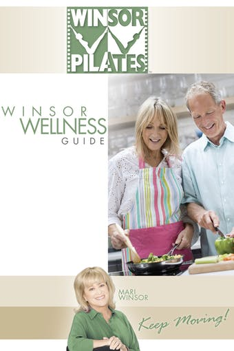 Winsor Wellness Guide by Winsor Pilates