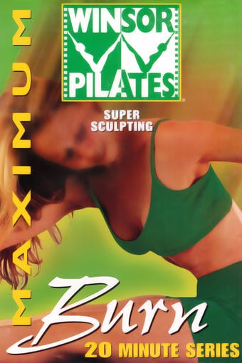 Maximum Burn 20 Minute Series by Winsor Pilates